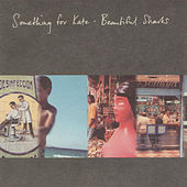 Play & Download Beautiful Sharks by Something For Kate | Napster