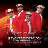 Play & Download Mejores Que Nunca by Los Tremendos De Mexico | Napster