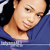 Kiss The Sky by Tatyana Ali