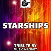 Starships - Tribute to Nicki Minaj by Music Magnet