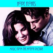 Play & Download Hope Floats - Music from the Motion Picture by Hollywood Symphony Orchestra | Napster
