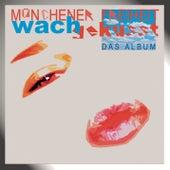 Wachgeküsst by Münchener Freiheit