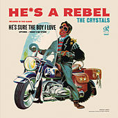 Play & Download He's A Rebel by The Crystals | Napster