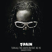 Play & Download Turn All The Lights On (Bakaboyz Remix) by T-Pain | Napster