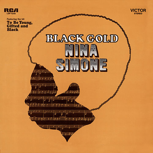 Play & Download Black Gold by Nina Simone | Napster