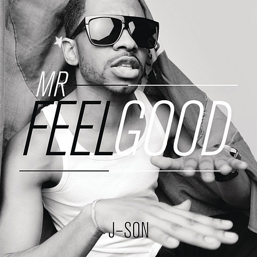 Play & Download Mr.Feelgood by J'son | Napster
