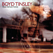 True Reflections by Boyd Tinsley