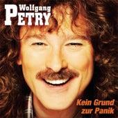 Kein Grund zur Panik von Wolfgang Petry