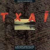 Txai by Milton Nascimento