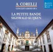 Corelli - Concerti Grossi Op. 6 von Sigiswald Kuijken