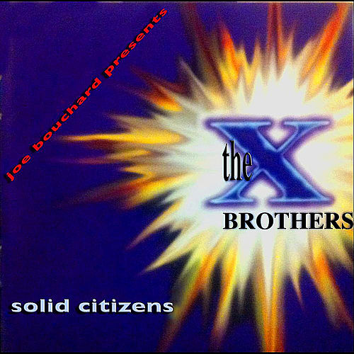 Play & Download Solid Citizens by The X Brothers | Napster