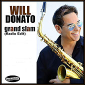Play & Download Grand Slam (Radio Edit) by Will Donato | Napster