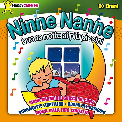 Play & Download Ninne Nanne (Buona notte ai più piccini) by Various Artists | Napster
