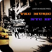 Play & Download TKC Music - NYC EP by Various Artists | Napster