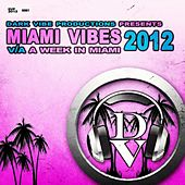 Play & Download Miami Vibes 2012 by Various Artists | Napster
