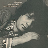 New York City (You're A Woman) by Al Kooper