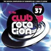 VIVA Club Rotation Vol. 37 von Various Artists