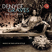 Play & Download The Lost Days by Denyce Graves | Napster
