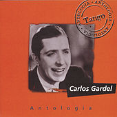 Play & Download Antologia Carlos Gardel by Carlos Gardel | Napster