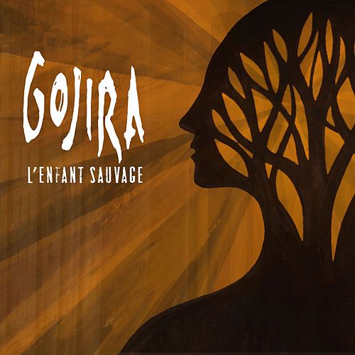 Play & Download L'Enfant Sauvage by Gojira | Napster