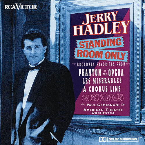 Standing Room Only by Jerry Hadley