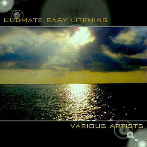 Play & Download Ultimate Easy Listening by Various Artists | Napster