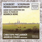 Songs To Poems By Heine by Christoph Prégardien