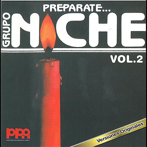 Play & Download Preparate, Vol. 2 by Grupo Niche | Napster