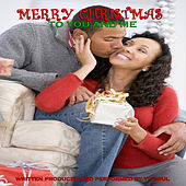 Play & Download Merry Christmas to You and Me by Tk Soul | Napster