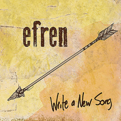 Write a New Song by Efren