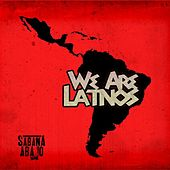 Play & Download We Are Latinos - Single by Sector Sabana Abajo | Napster