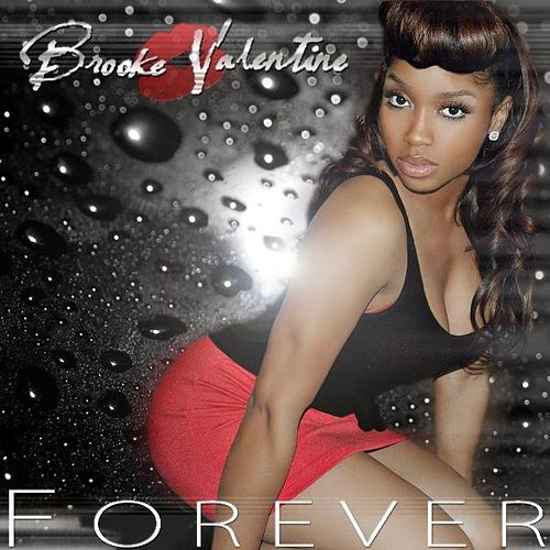 Play & Download Forever (Remix) - Single by Brooke Valentine | Napster