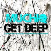 Muchiq: Get Deep 2012 by Various Artists
