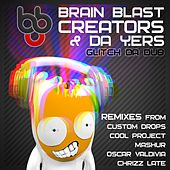 Glitch Da Dub by Brain Blast Creators
