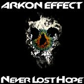 Never Lost Hope by Arkon Effect