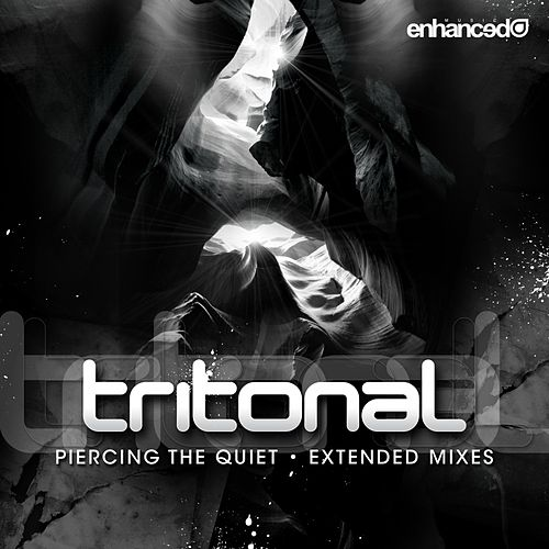 Play & Download Piercing The Quiet (Extended Mixes) by Tritonal | Napster