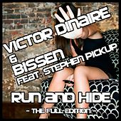 Play & Download Run & Hide - The Full Edition - by Victor Dinaire | Napster