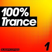 Play & Download 100% Trance - Volume One by Various Artists | Napster