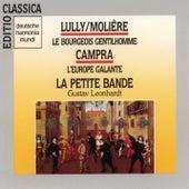 Lully:Le Bourgeois Gentilhomme/Campra:L'Europe Gal von Gustav Leonhardt