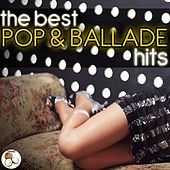 The Best Pop and Ballade Hits von Various Artists