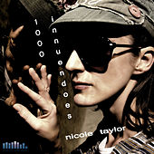 Play & Download 1000 Innuendoes - Single by Nicole Taylor | Napster