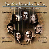 Play & Download You Must Remember This, Too - Classic Film Music Arranged for Guitar by Gregg Nestor | Napster