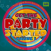 Play & Download Get The Party Started Volume 2 by Juice Music | Napster
