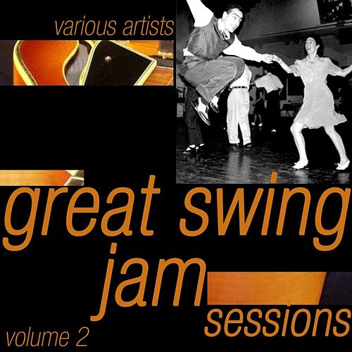 Great Swing Jam Sessions Volume 2 by Various Artists