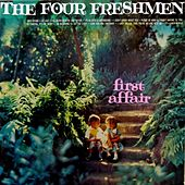 Play & Download First Affair by The Four Freshman (1) | Napster