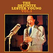 Play & Download The Definitive Lester Young Volume 1 by Lester Young | Napster