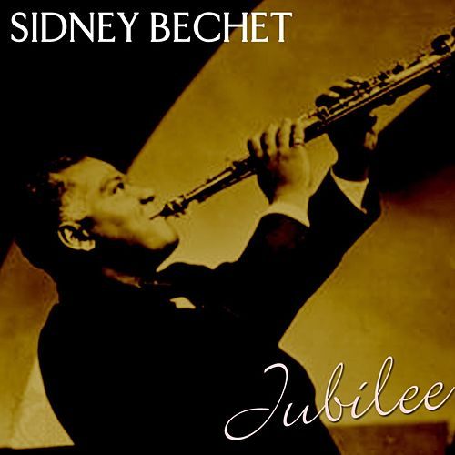 Play & Download Jubilee by Sidney Bechet | Napster