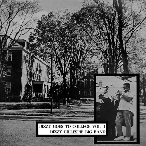 Play & Download Dizzy Goes To College by Dizzy Gillespie | Napster