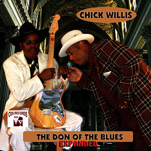 The Don of the Blues (Expanded) by Chick Willis