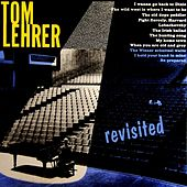 Play & Download Revisited by Tom Lehrer | Napster